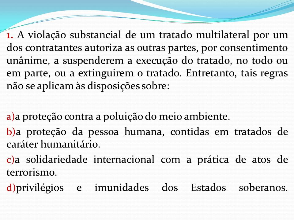 FORMAS DE EXTINÇÃO DOS TRATADOS Art.