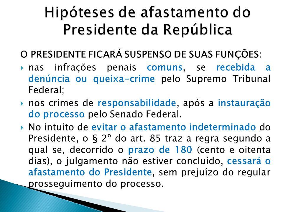 Enquanto não sobrevier sentença condenatória, nas infrações comuns, o Presidente da República não estará sujeito a prisão.