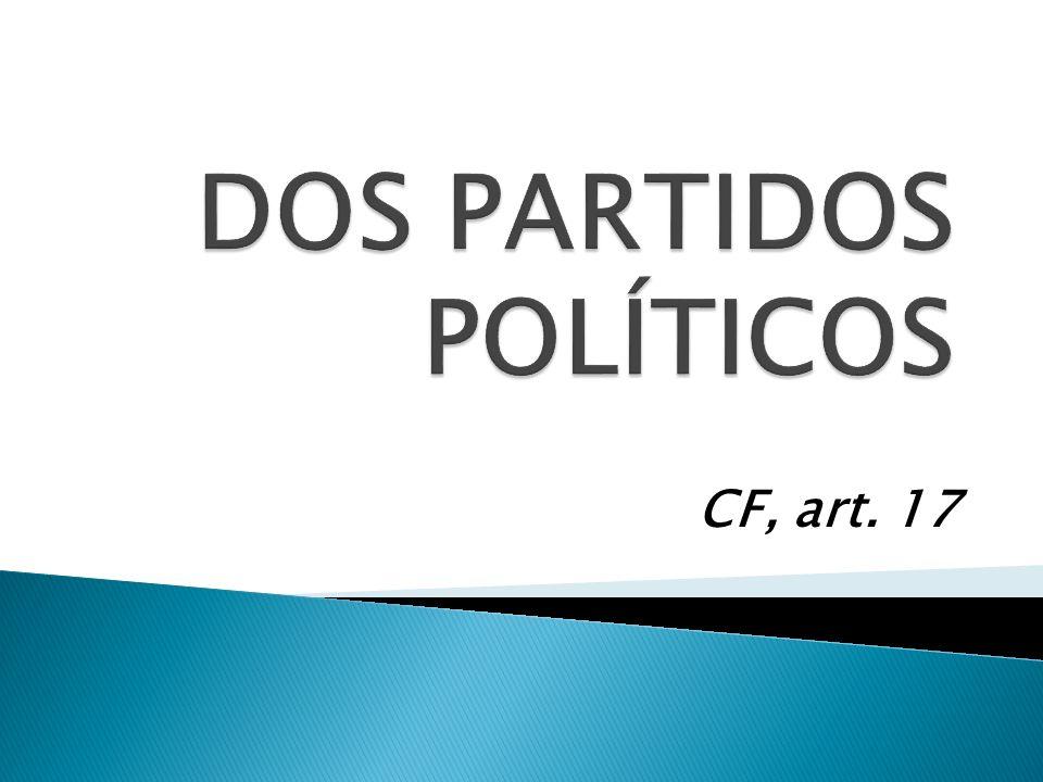 É livre criação, fusão, incorporação e extinção de partidos políticos.