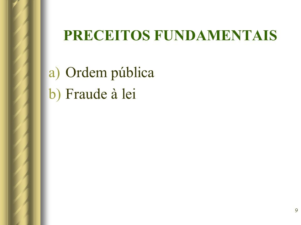 10 DIREITO PROCESSUAL INTERNACIONAL É o conjunto de princípios e regras que visam a regular situações processuais com projeção internacional.