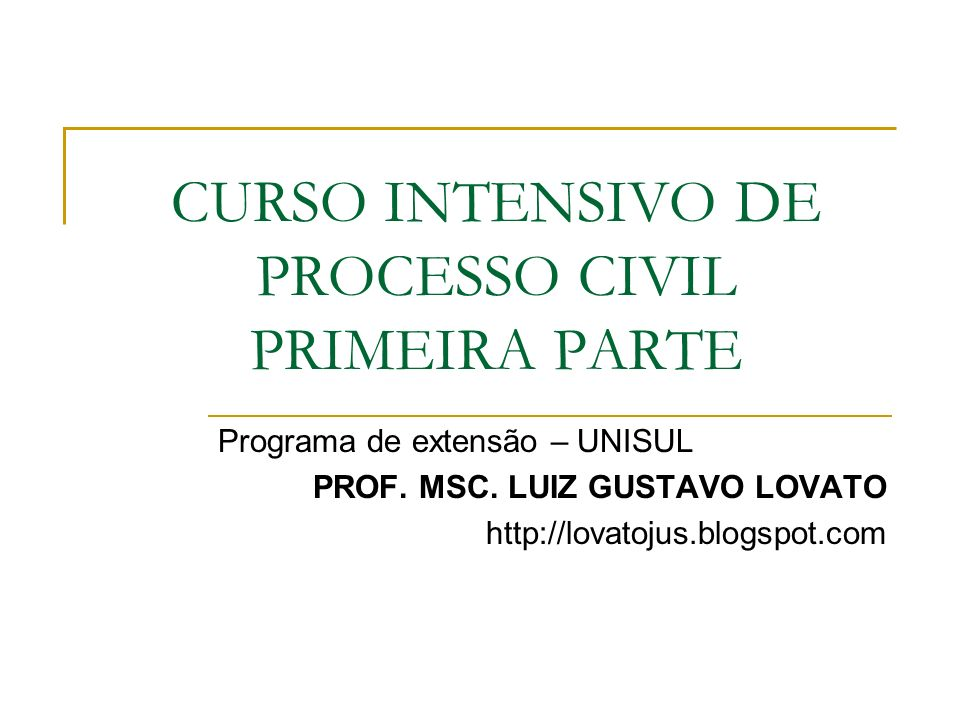 TÁBUA DE CONTEÚDO DA PRIMEIRA PARTE 1.Relação jurídica processual 2.