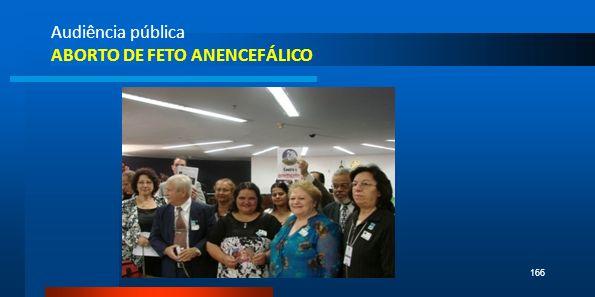 Audiência pública ABORTO DE FETO ANENCEFÁLICO Pe. Bento166