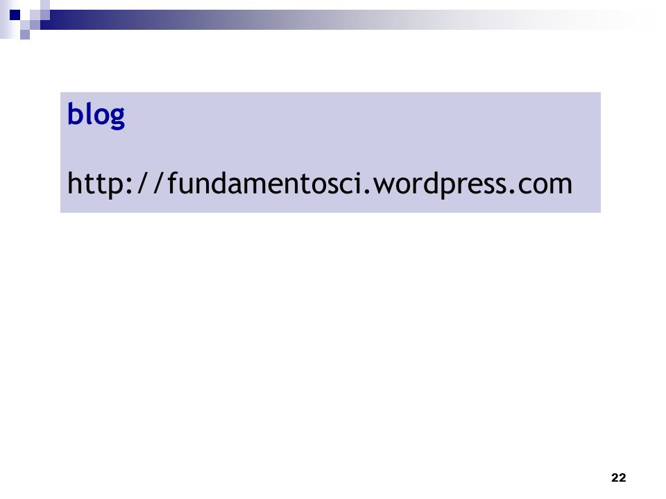22 blog http://fundamentosci.wordpress.com
