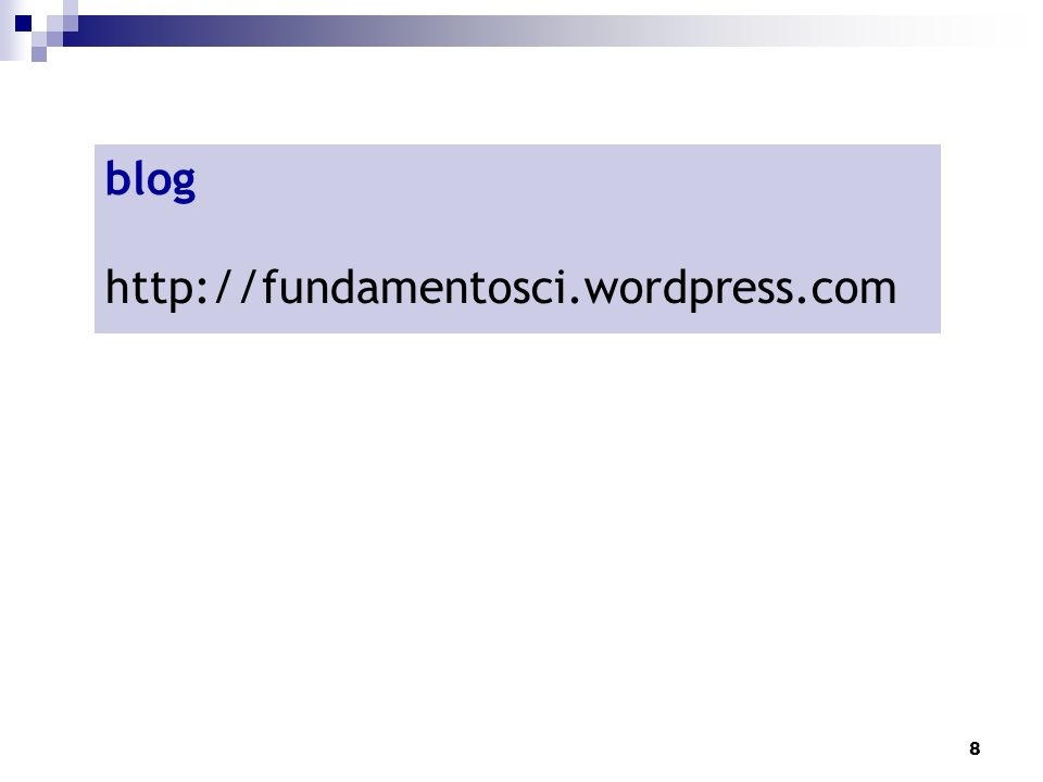 8 blog http://fundamentosci.wordpress.com