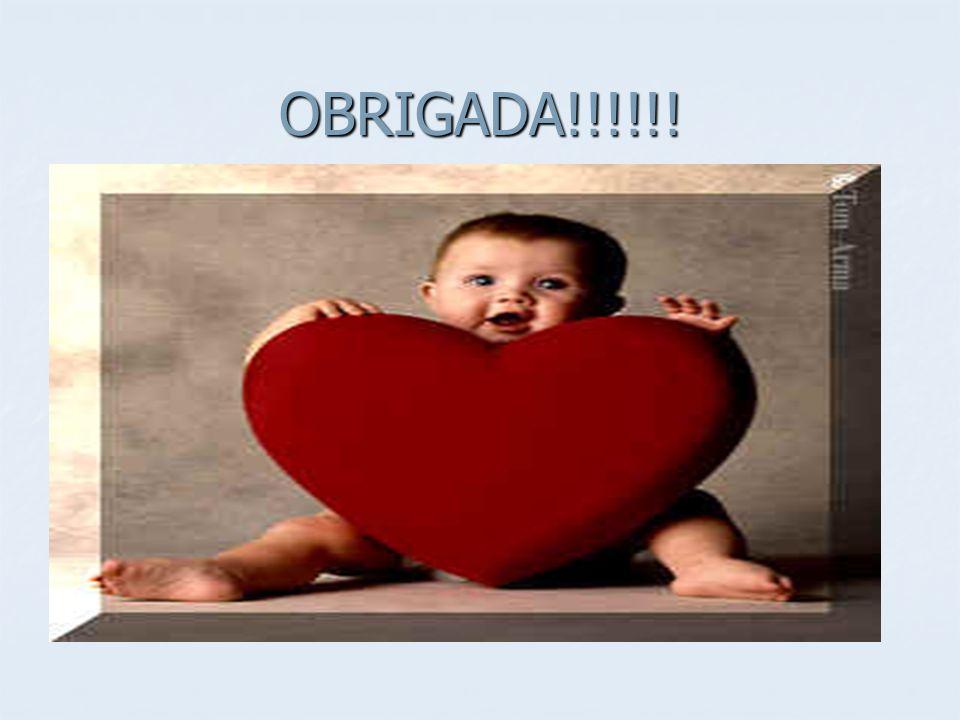 OBRIGADA!!!!!!