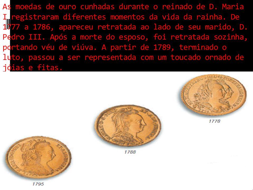 As moedas de ouro cunhadas durante o reinado de D.