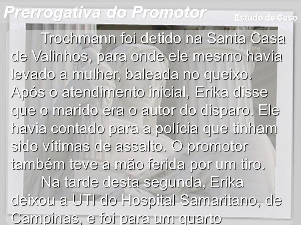 Wagner Soares de Lima Prerrogativa do Promotor Ao receber voz de prisão da Polícia Militar de Valinhos, dentro do hospital, o promotor passou mal e ficou internado até esta sexta-feira de manhã, quando foi levado para São Paulo.