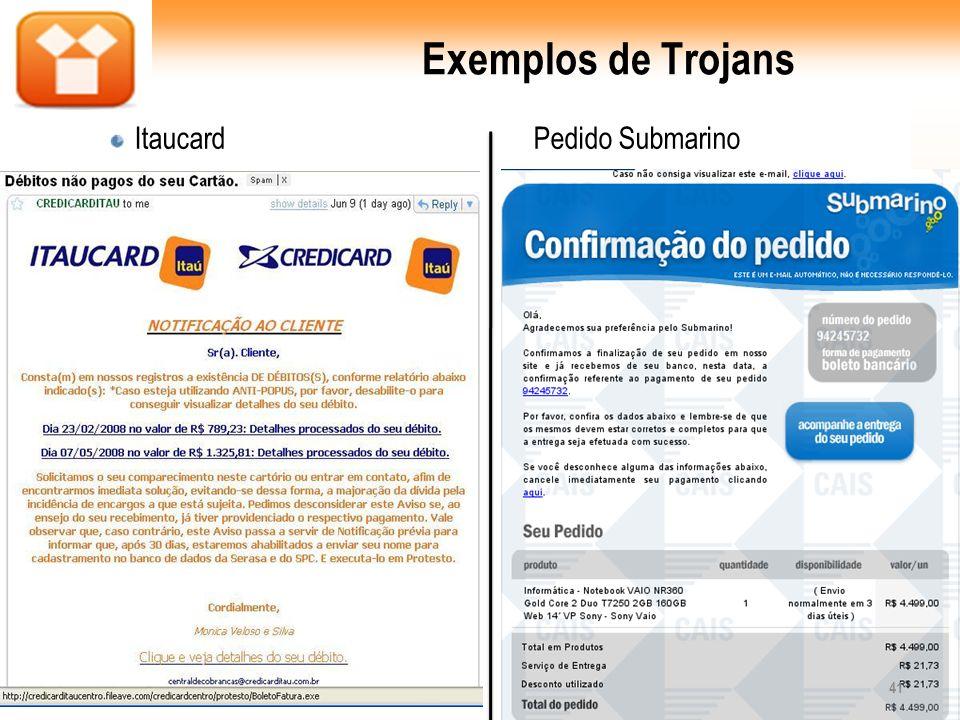 Exemplos de Trojans Itaucard Pedido Submarino 41