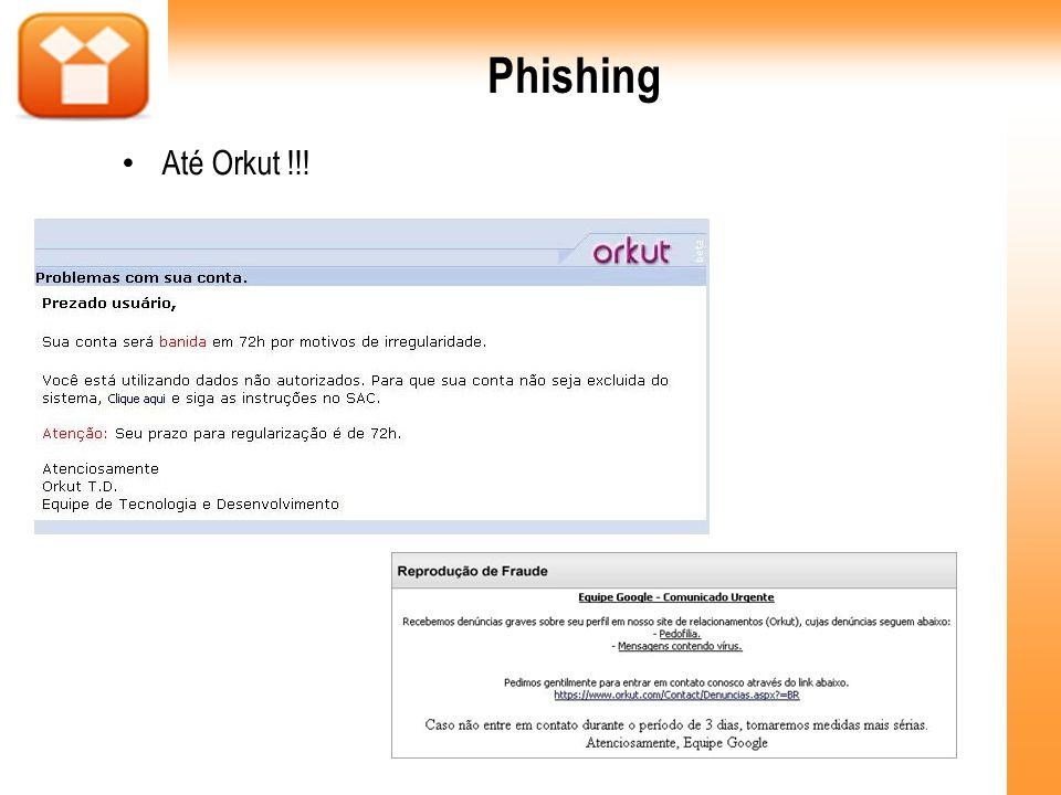 Phishing Até Orkut !!!