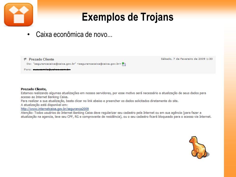 Exemplos de Trojans Caixa econômica de novo...