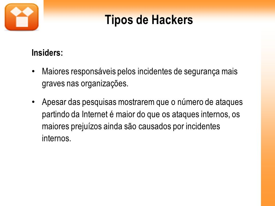 Ataque físico É o tipo e ataque, em que são roubados / danificados equipamentos, softwares e fitas magnéticas.