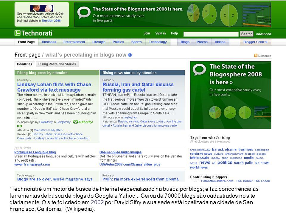 Technorati é um motor de busca de Internet especializado na busca por blogs; e faz concorrência às ferramentas de busca de blogs do Google e Yahoo...