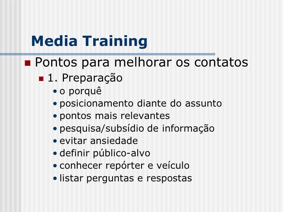Pontos para melhorar os contatos 1. Preparação o porquê posicionamento diante do assunto pontos mais relevantes pesquisa/subsídio de informação evitar