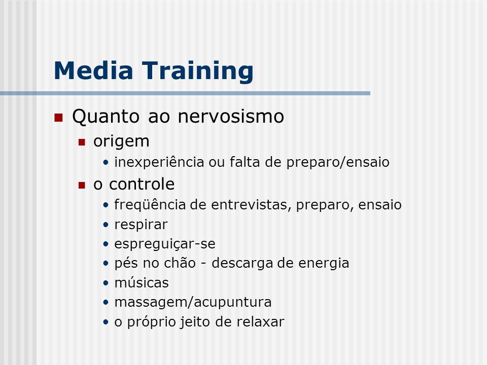 Quanto ao nervosismo origem inexperiência ou falta de preparo/ensaio o controle freqüência de entrevistas, preparo, ensaio respirar espreguiçar-se pés