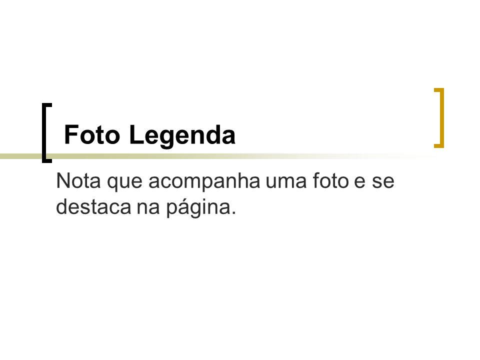 Foto Legenda Nota que acompanha uma foto e se destaca na página.