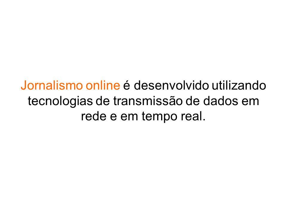Webjornalismo diz respeito à utilização de uma parte específica da internet, que é a web.