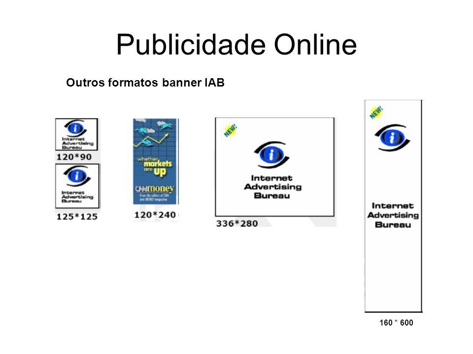 Publicidade Online 160 * 600 Outros formatos banner IAB