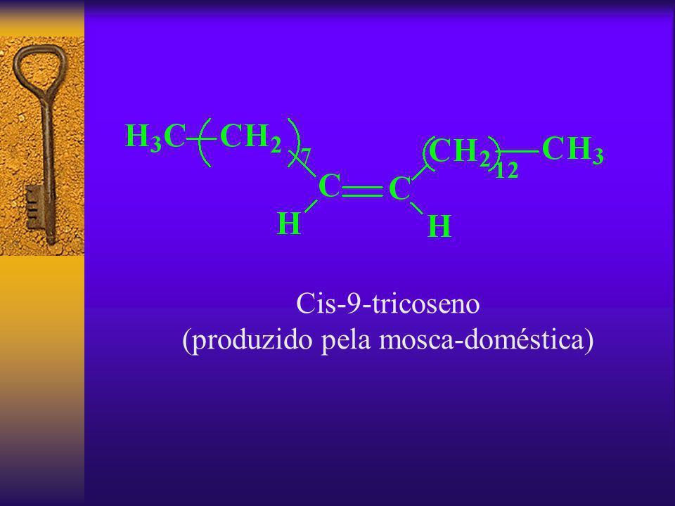 Cis-9-tricoseno (produzido pela mosca-doméstica)