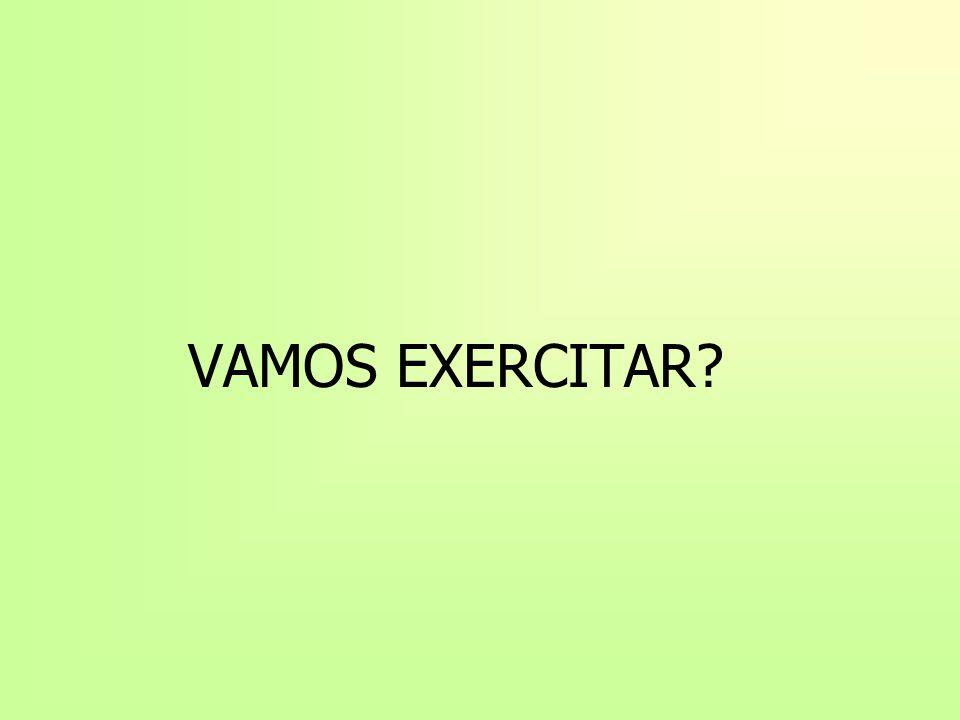 VAMOS EXERCITAR?