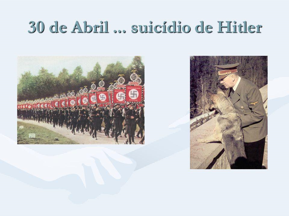 30 de Abril... suicídio de Hitler