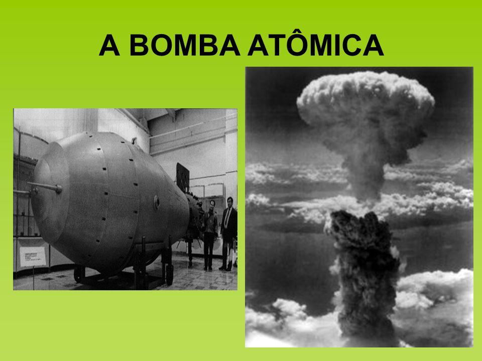 A BOMBA ATÔMICA