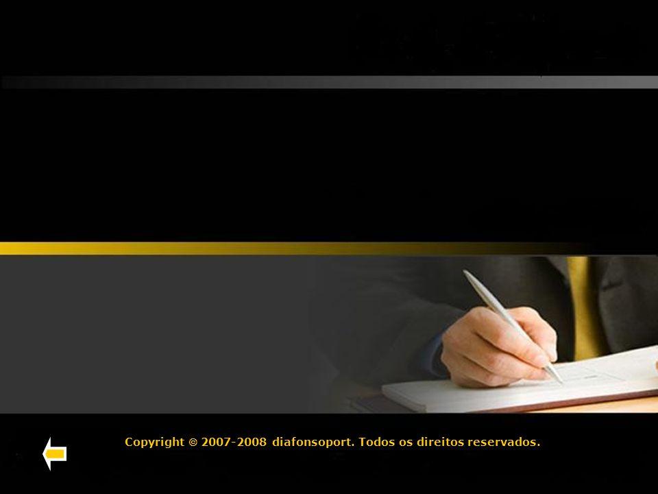 Copyright 2007-2008 diafonsoport. Todos os direitos reservados.