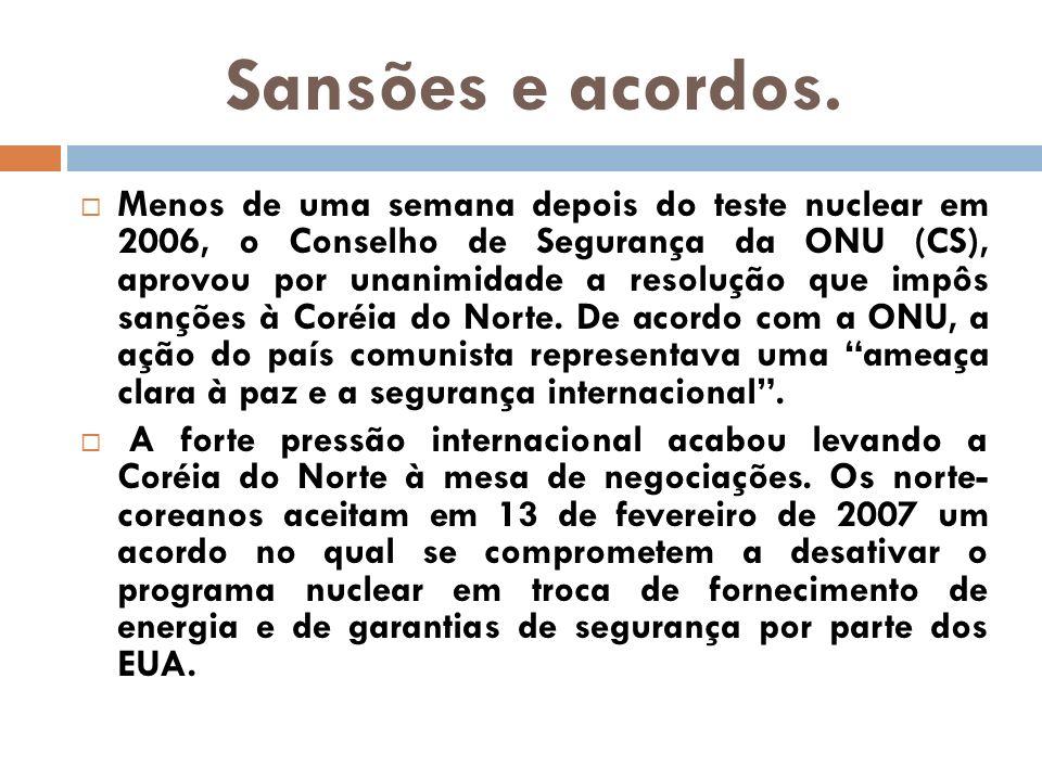 Sansões e acordos. Menos de uma semana depois do teste nuclear em 2006, o Conselho de Segurança da ONU (CS), aprovou por unanimidade a resolução que i