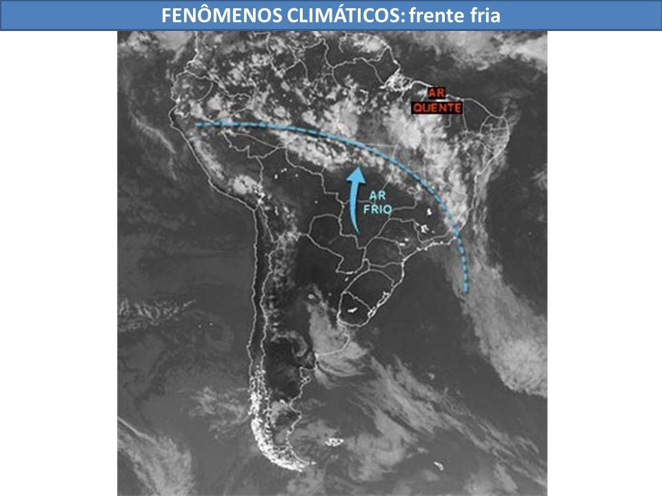 FENÔMENOS CLIMÁTICOS: frente fria