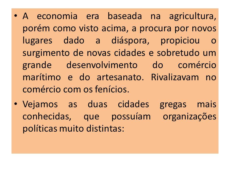 A economia era baseada na agricultura, porém como visto acima, a procura por novos lugares dado a diáspora, propiciou o surgimento de novas cidades e