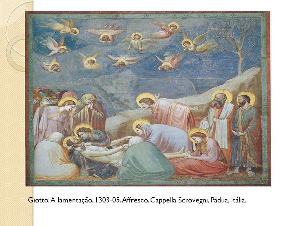 Giotto. A lamentação. 1303-05. Affresco. Cappella Scrovegni, Pádua, Itália.
