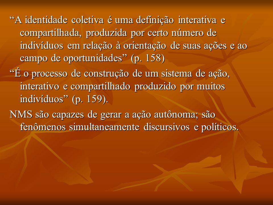 Ideologia: nível analítico decisivo para se entender os movimentos sociais (p.