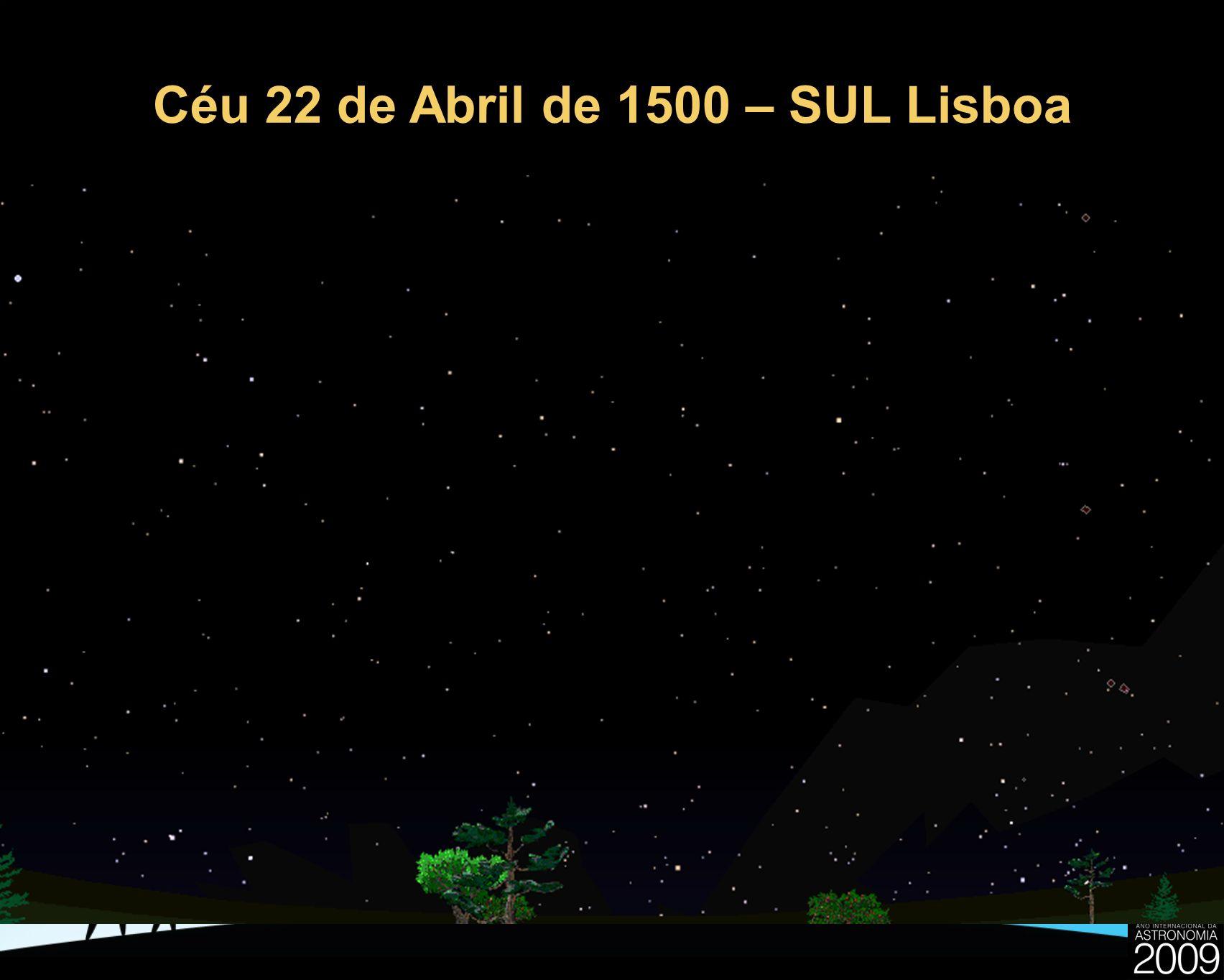 Céu 22 de Abril de 1500 – SUL Lisboa