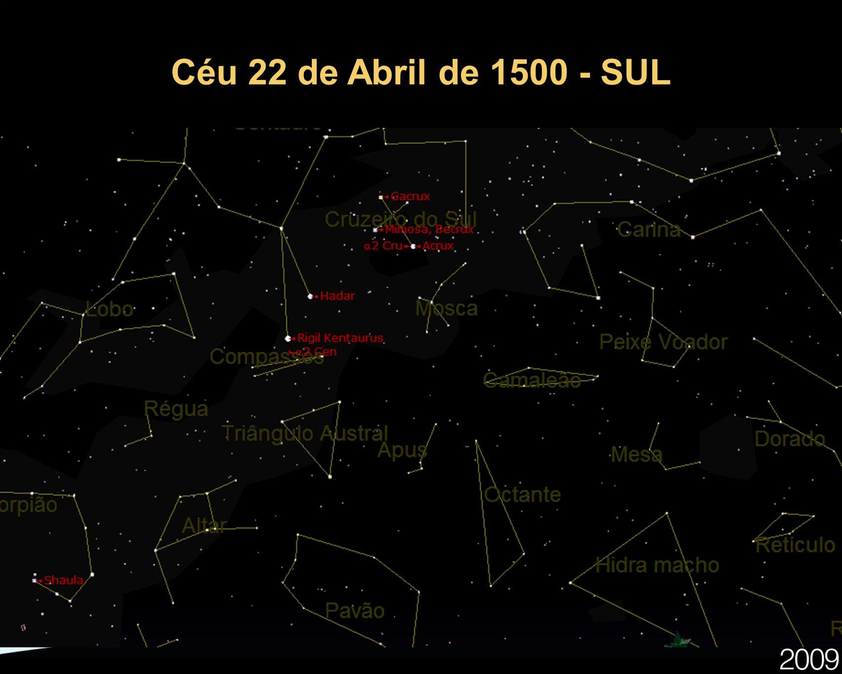 Céu 22 de Abril de 1500 - SUL