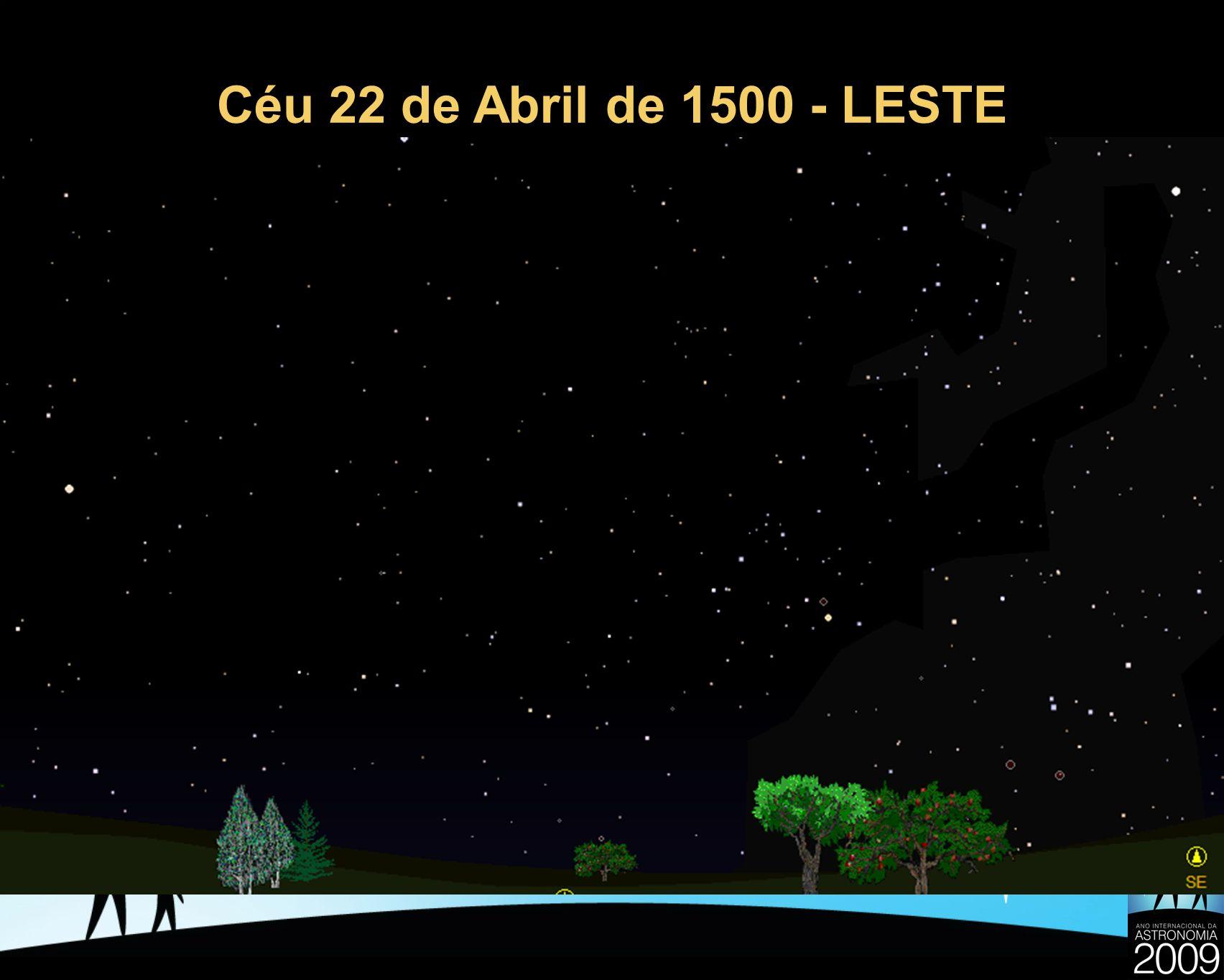 Céu 22 de Abril de 1500 - LESTE
