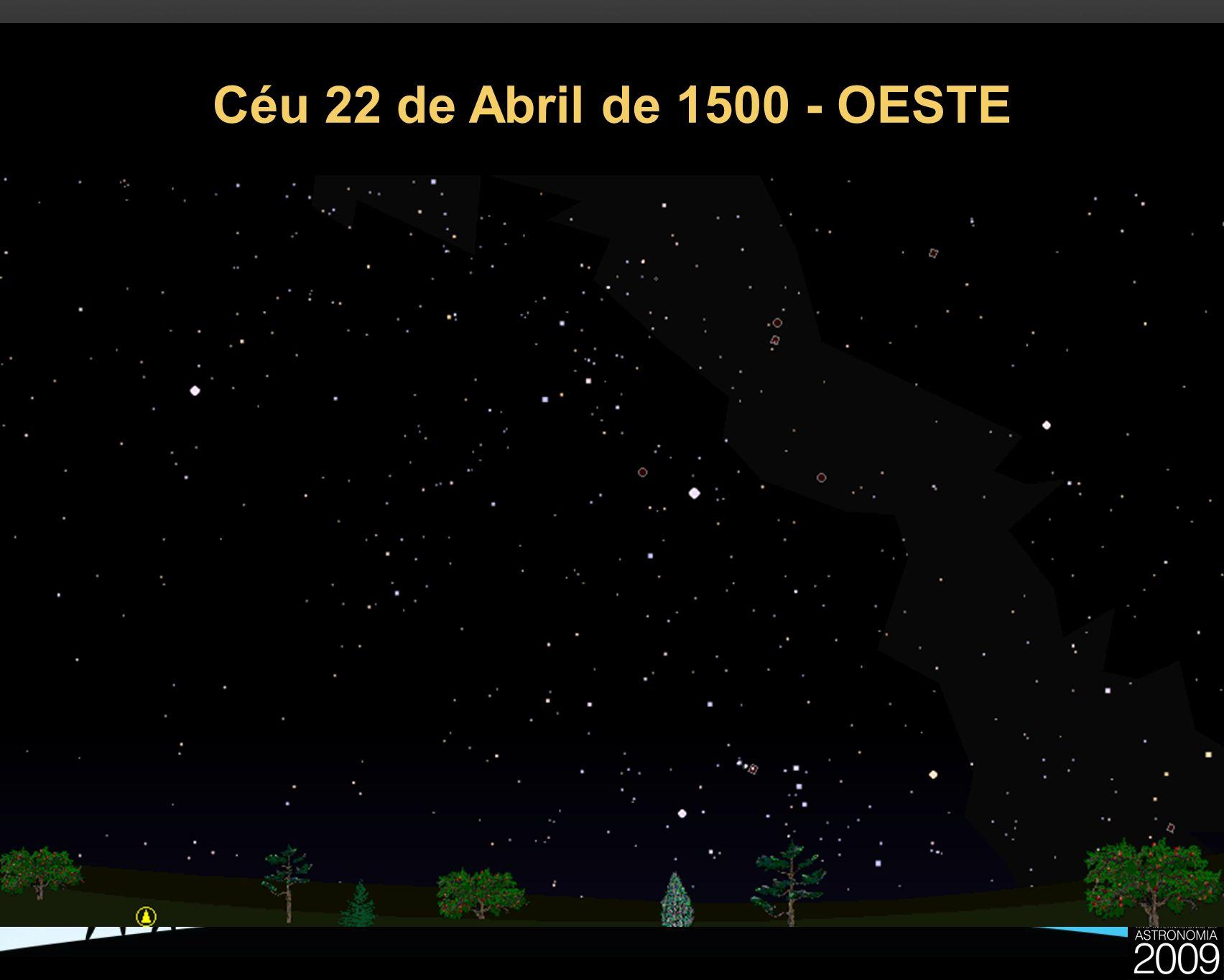 Céu 22 de Abril de 1500 - OESTE