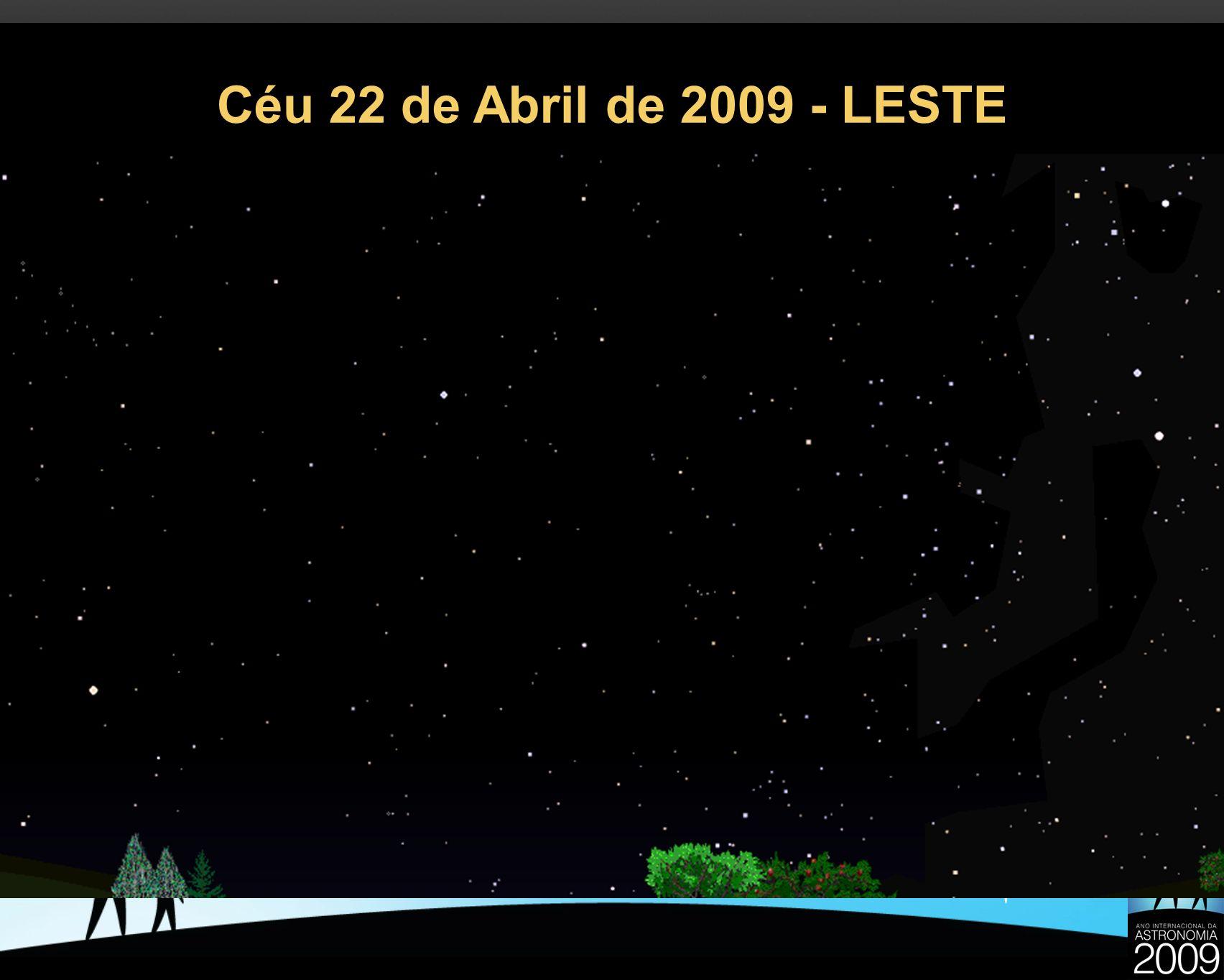 Céu 22 de Abril de 2009 - LESTE