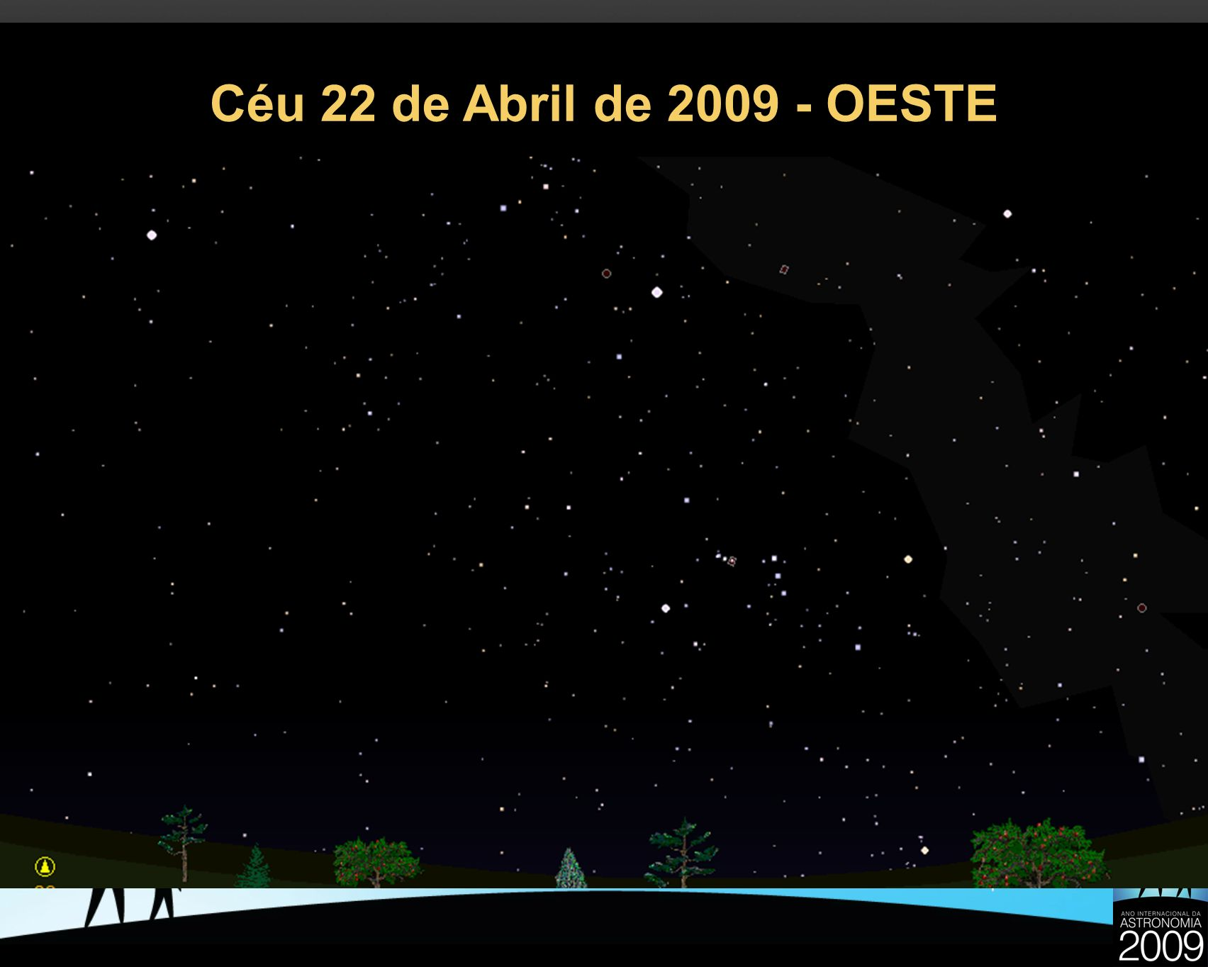 Céu 22 de Abril de 2009 - OESTE