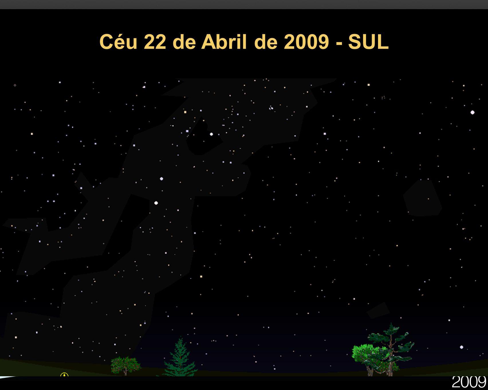 Céu 22 de Abril de 2009 - SUL