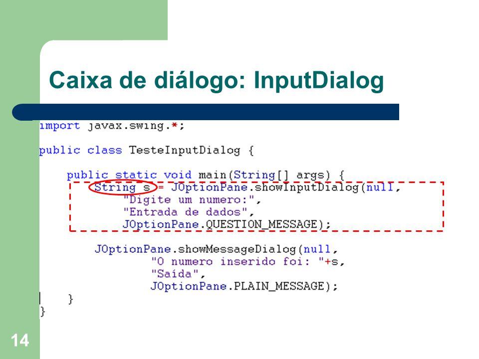 14 Caixa de diálogo: InputDialog