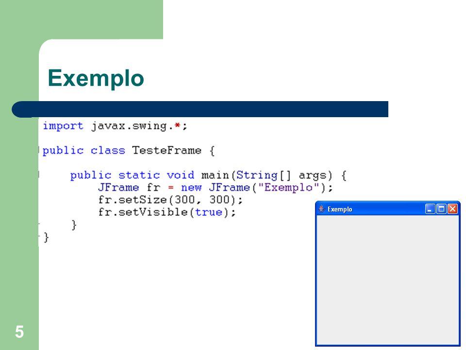 16 Caixa de diálogo: OptionDialog Vetor com opções Mensagem Título Vetor opções, opção inicial Icone cuidado.