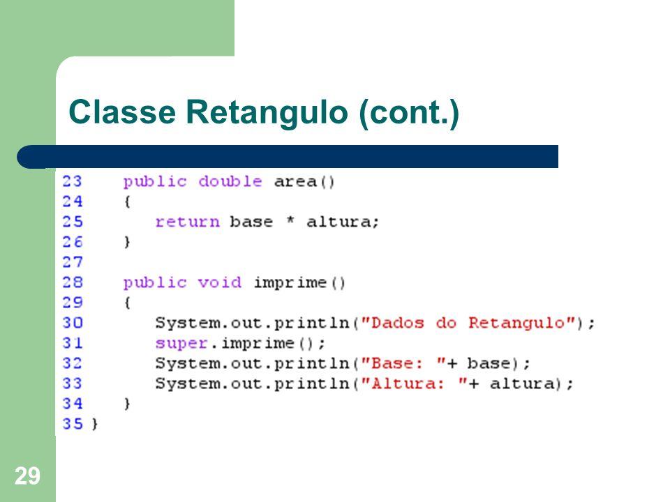 29 Classe Retangulo (cont.)