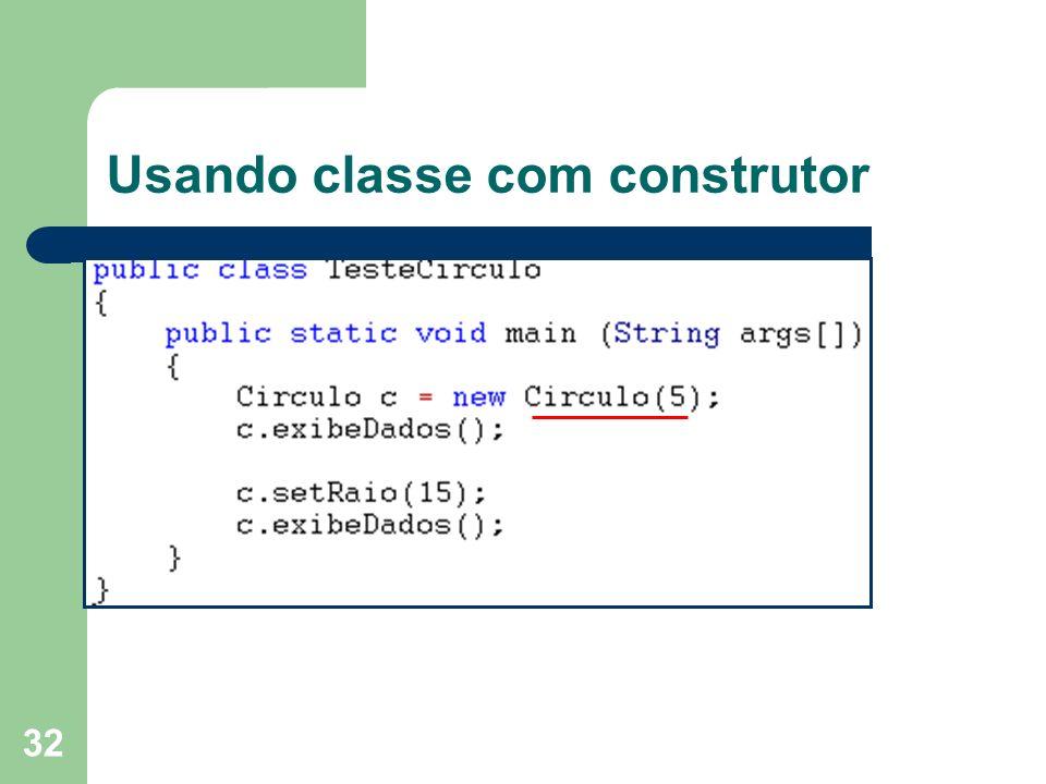 32 Usando classe com construtor