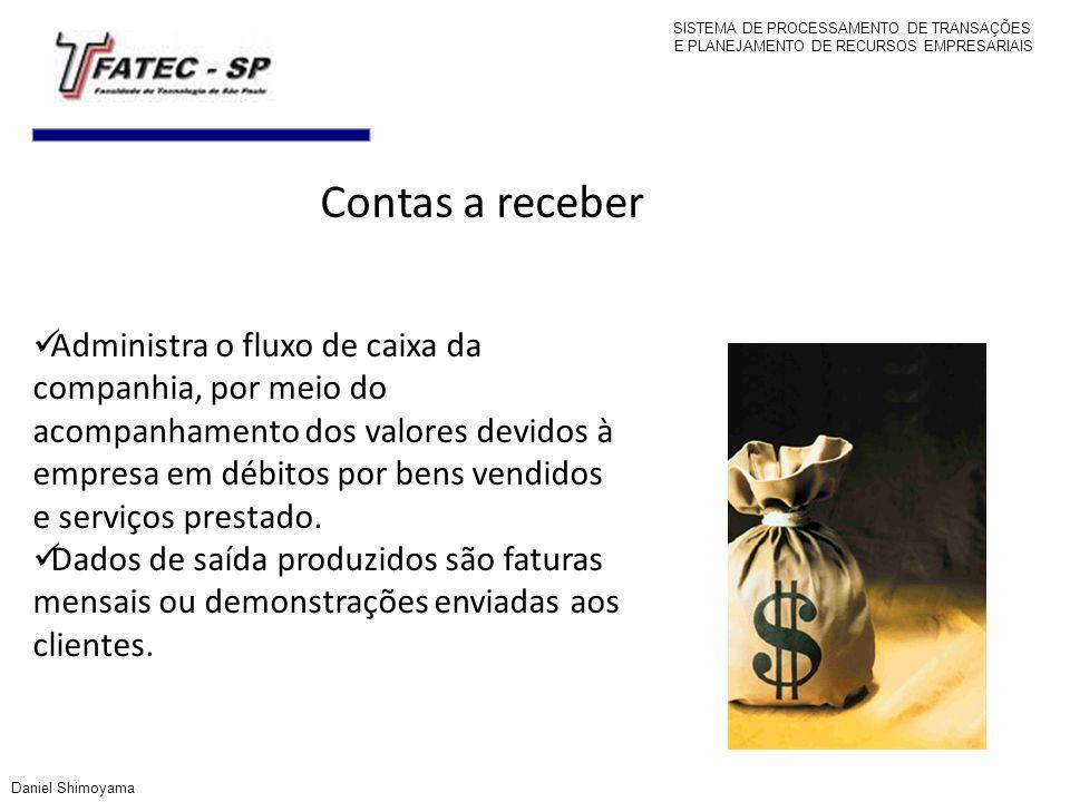 Contas a receber Administra o fluxo de caixa da companhia, por meio do acompanhamento dos valores devidos à empresa em débitos por bens vendidos e ser