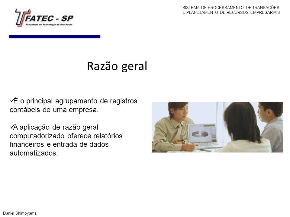 Razão geral É o principal agrupamento de registros contábeis de uma empresa. A aplicação de razão geral computadorizado oferece relatórios financeiros