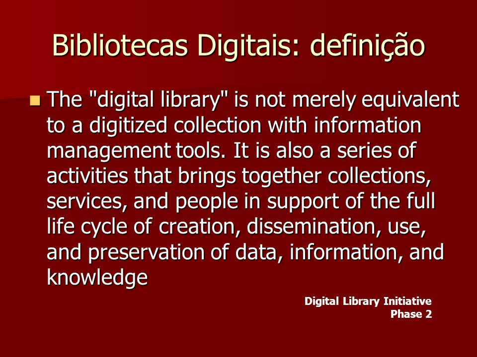 Bibliotecas Digitais: definição The