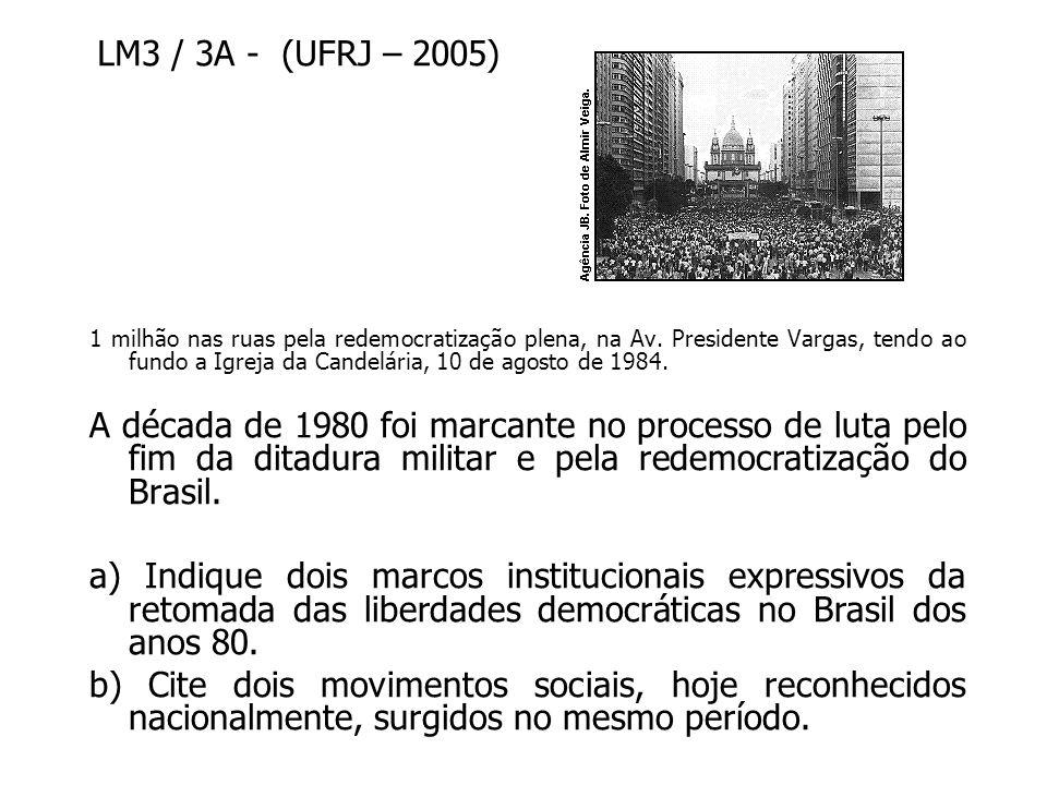 a)Dois dos seguintes marcos institucionais, dentre outros: as eleições diretas para governadores em 1982; a convocação da Assembléia Nacional Constituinte em 1986; a promulgação da nova Constituição em 1988; a eleição direta para presidente em 1989.