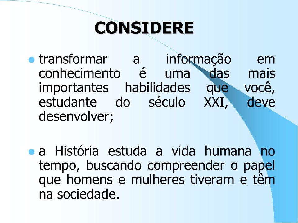 saber interpretar um documento; debater sobre um tema; produzir um texto; expor oralmente um assunto; analisar um gráfico ou um mapa; entender uma car