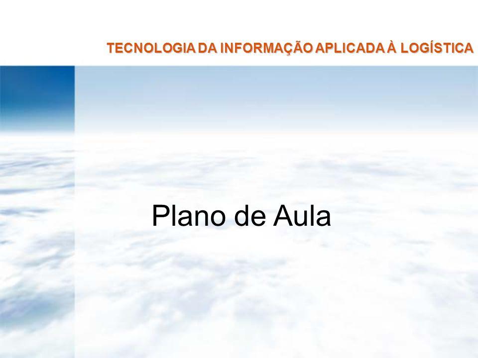 TECNOLOGIA DA INFORMAÇÃO APLICADA À LOGÍSTICA Competência = Saber = Conhecimentos técnicos, escolaridade, cursos, especializações, etc.