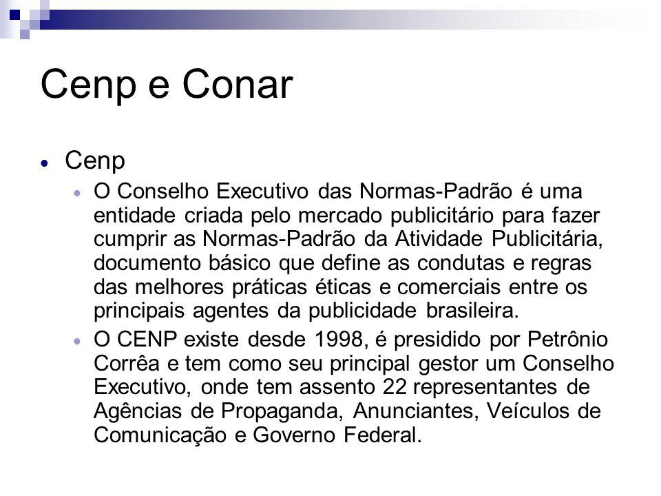 Cenp e Conar Cenp O Conselho Executivo das Normas-Padrão é uma entidade criada pelo mercado publicitário para fazer cumprir as Normas-Padrão da Ativid