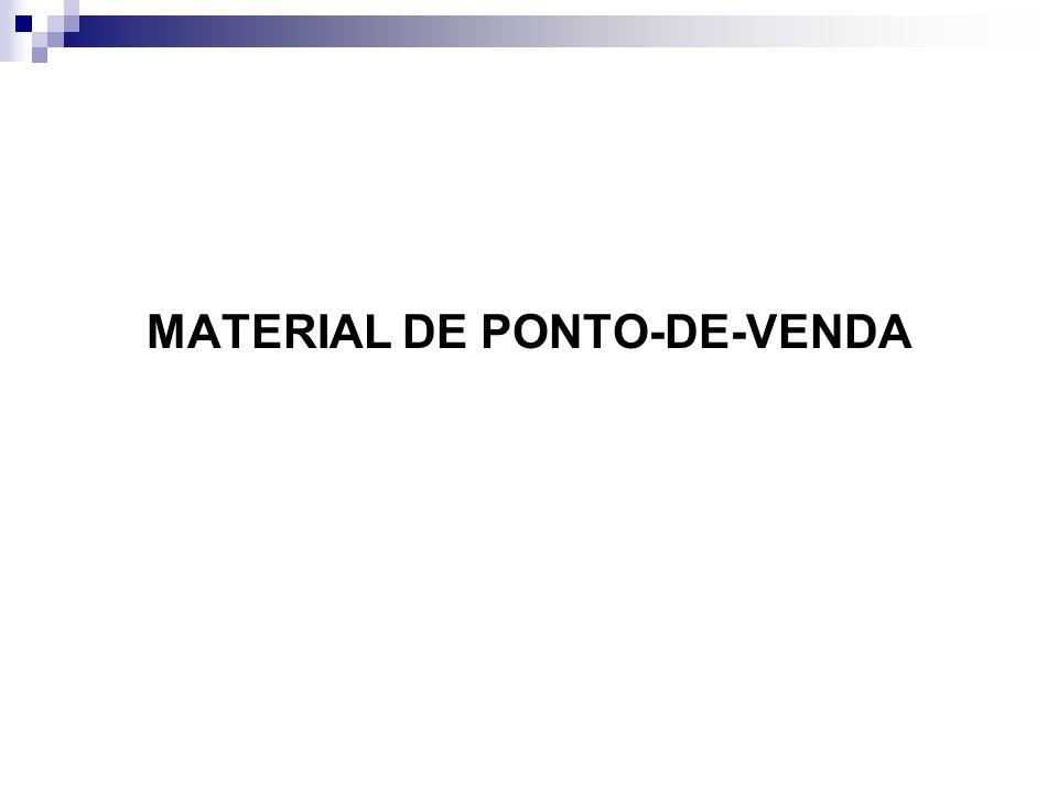 MATERIAL DE PONTO-DE-VENDA
